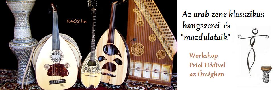 arab zene klasszikus hangszerei és mozdulataik