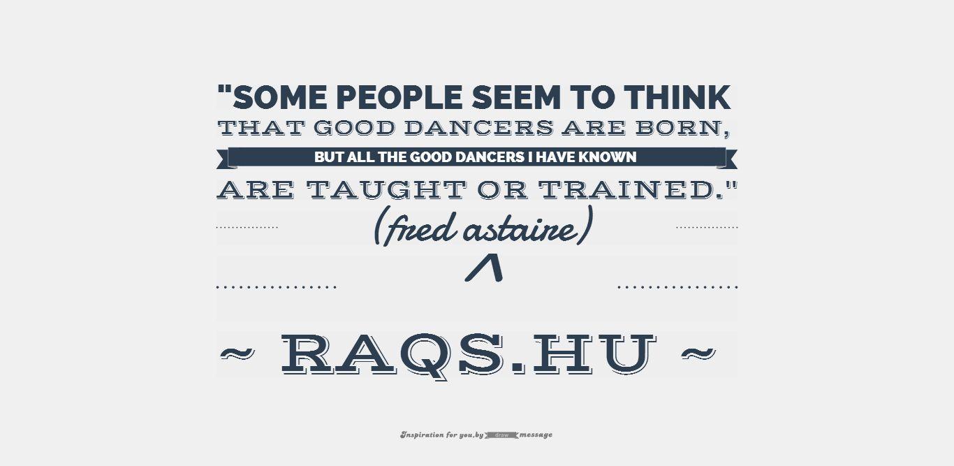 motiváló idézet táncosoknak